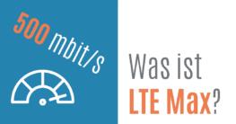 Was ist LTE Maxx?